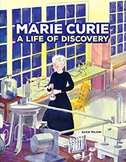 Marie Curie A Life of Discovery