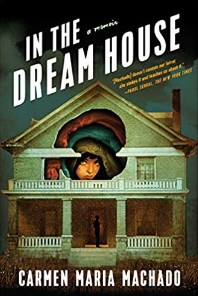 In the Dream House A Memoir